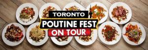 Toronto Poutine Fest on tour